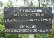 "A sign at Mt. Panderman: ""Love me for what I am"" - Malang, East Java"